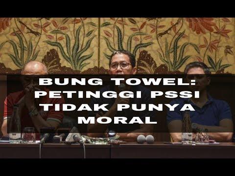 CATATAN PERSIB   BUNG TOWEL: MORAL PETINGGI PSSI SAAT INI SUDAH HILANG #MafiaBola #Bobotoh #Persib