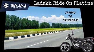 LADAKH RIDE ON 100cc   DAY 2   JAMMU-SRINAGAR-SONAMARG #ladakhride2018 #lehladakh #bajajplatina