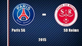 Paris SG - SD Reims (3-2)|Champion|2015