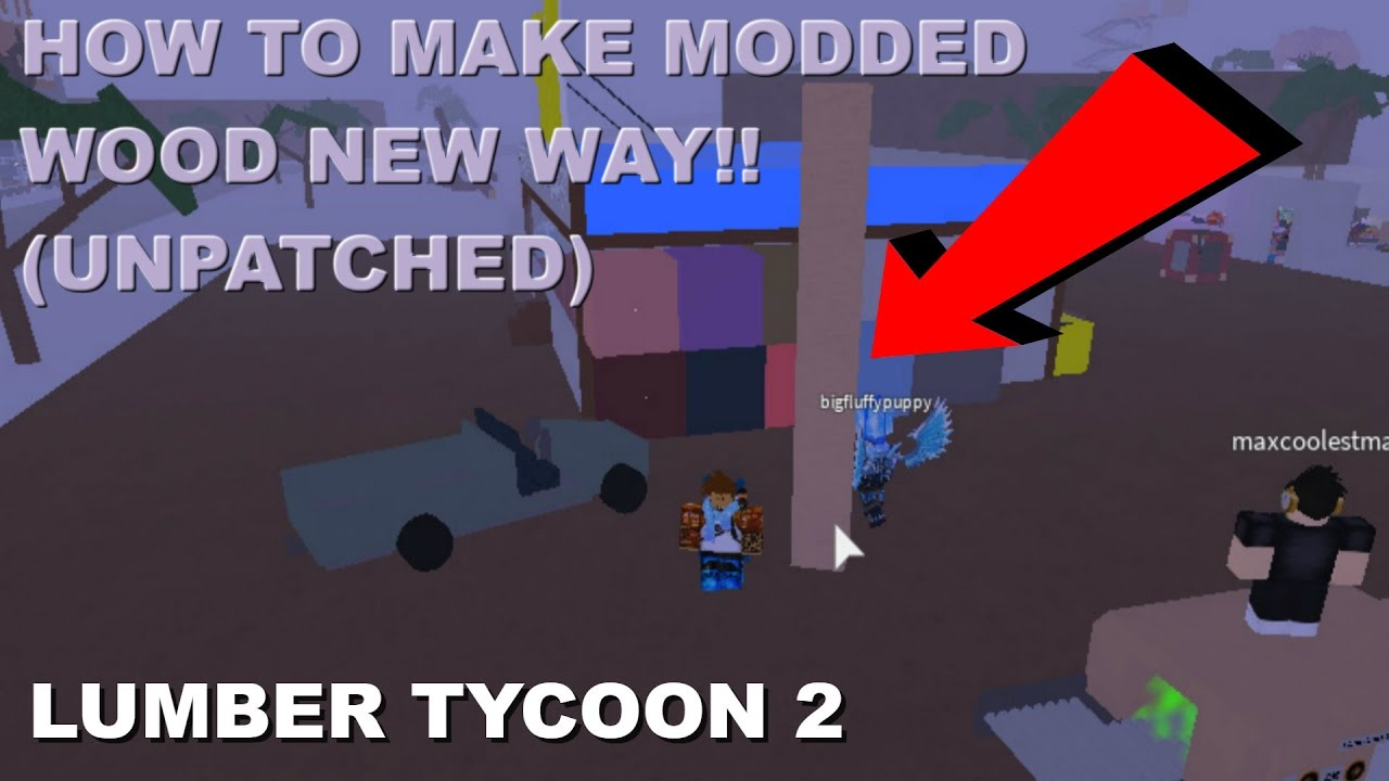 How To Make Modded Glitched Wood In Lumber Tycoon 2 By
