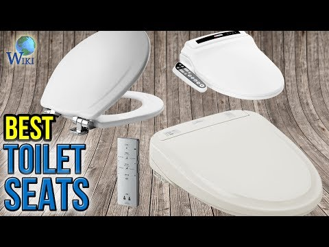 10 Best Toilet Seats 2017