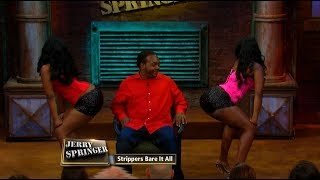 Striptease Fantasy Causes Chaos!! (The Jerry Springer Show)