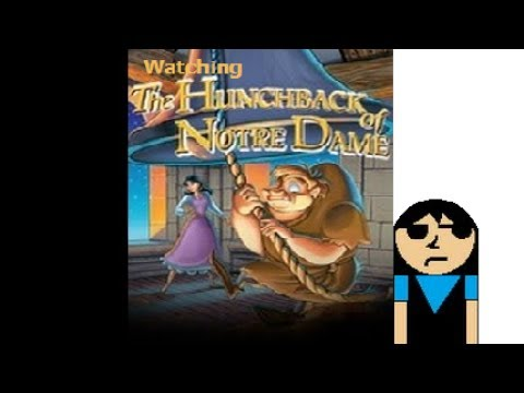 Watching The Hunchback of Notre Dame (Burbank Animated Films)