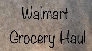 Grocery Haul while on WW - Walmart