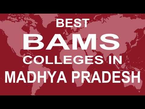Best BAMS Colleges In Madhya Pradesh