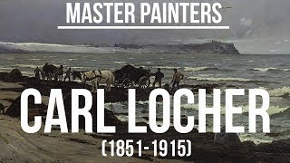Carl Locher (1851-1915) A collection of paintings 4K