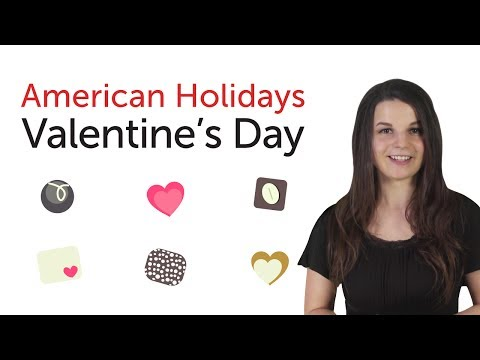 Learn American Holidays - Valentine's Day