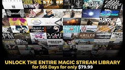 Magic Stream - Unlock the entire library for ONLY $79.99