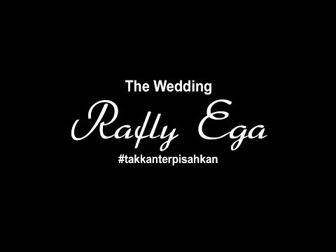 SPECIAL WEDDING EGA & RAFLY