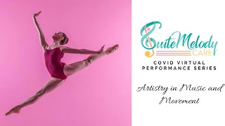 Artistry in Music & Movement - Suite Melody Care COVID Virtual Performance