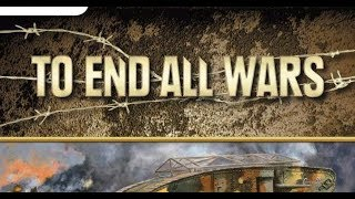 To End All Wars - A New Collaboration Series - Strategy Session - Ep 0