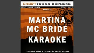 I Ain't Goin' Nowhere (Karaoke Version In the Style of Martina Mcbride)