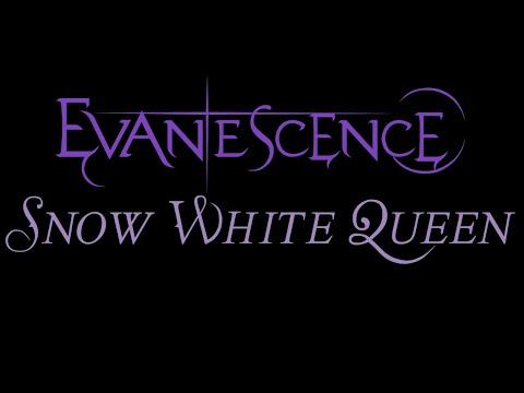 Evanescence - Snow White Queen Lyrics (The Open Door)