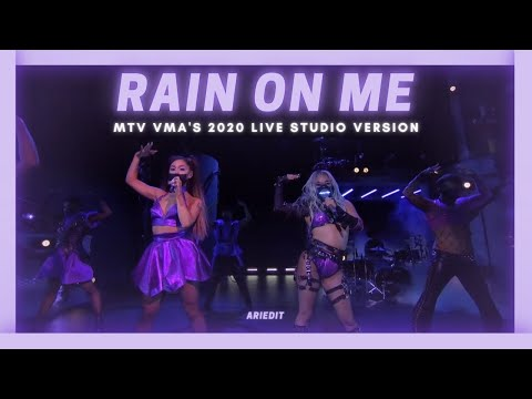 Lady Gaga, Ariana Grande - Rain On Me (VMAs Live Studio Extended Version w/ note changes)