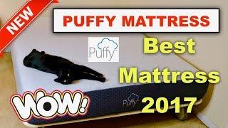 The PUFFY Mattress ❤   BEST Mattress 2018 (New) - Review ✅ ❤   Zona...