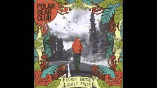 Watch Polar Bear Club Slow Roam video