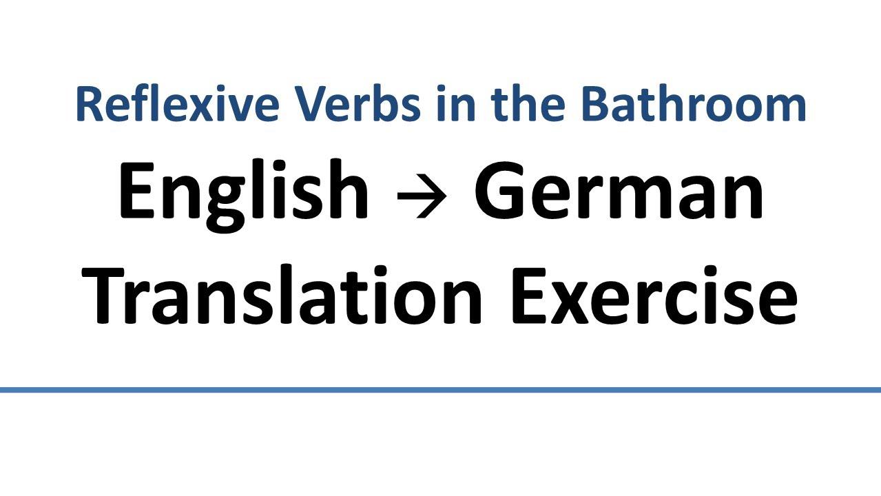 English german translation excercise reflexive pronouns for Translator englisch deutsch