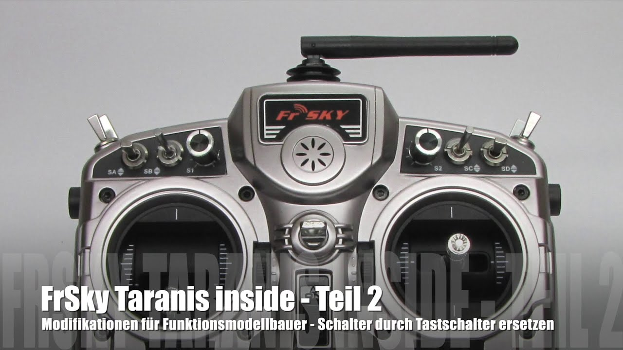 FrSky Taranis inside - Teil 2 - Schalter gegen Tastschalter ...