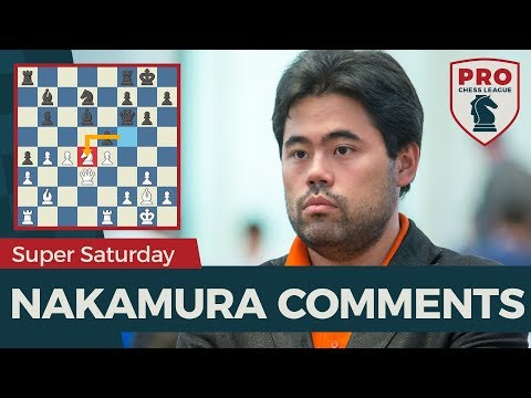 2018 PRO Chess League: Nakamura Comments On Super Saturday