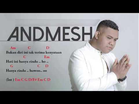 Andmesh Kamaleng - Hanya Rindu | Chord dan Lirik