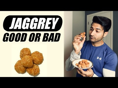 Is (गुड) JAGGERY good for Health? What to pick: Sugar or Jaggery | Deep Information by Guru Mann