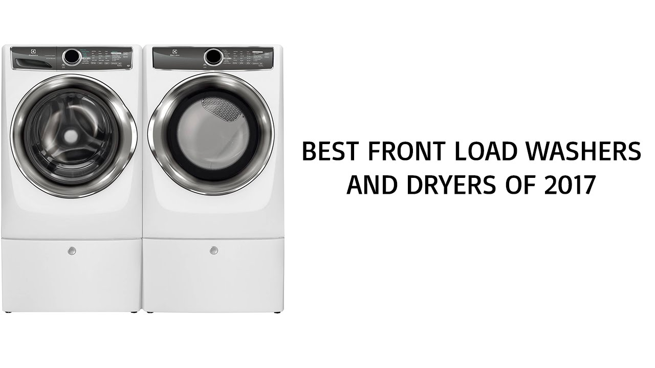 best front load washer and dryer top front load washer and dryer reviews of
