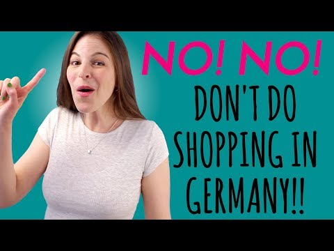 7 Things NOT TO DO Shopping In Germany