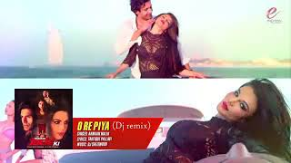 Oo Re Piya Remix Version-2 Armaan Malik