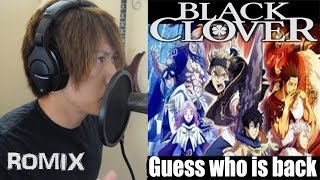 Guess Who is Back TV Size - Black Clover OP 4 (ROMIX Cover)