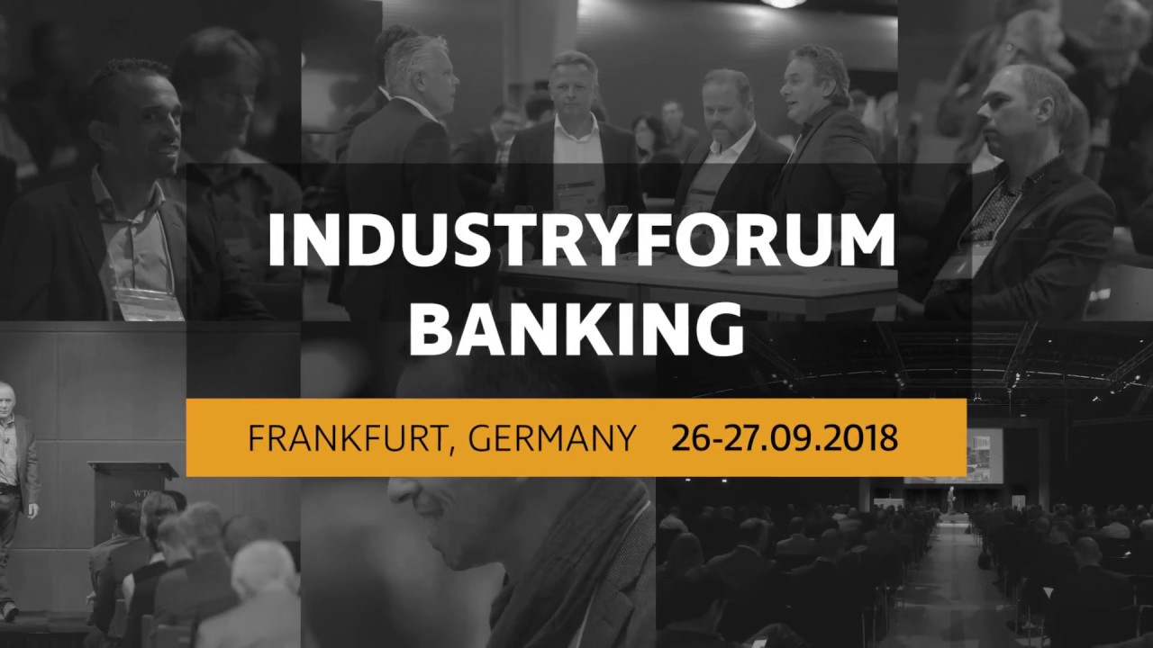 IndustryForum Banking 2018 in Frankfurt, Germany