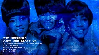 The SUPREMES  Come See About Me (extended remastered version)