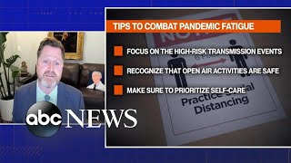 Tools on how to help fight 'pandemic fatigue'