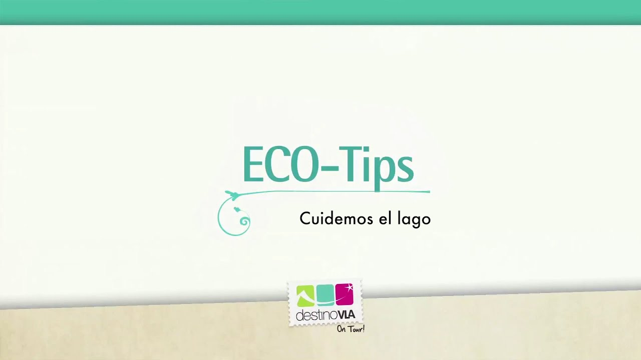 ECO TIP: Cuidemos las aguas del lago! te recomienda Destino VLA On tour!