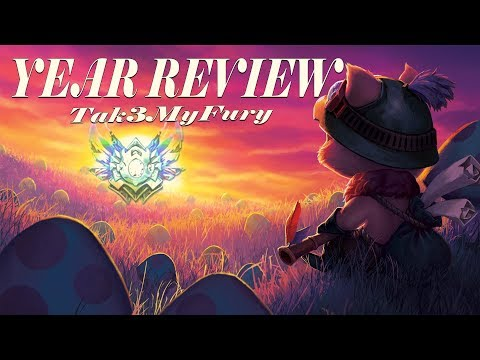 TAK3MYFURY YEAR REVIEW LEAGUE OF LEGENDS ! thumbnail