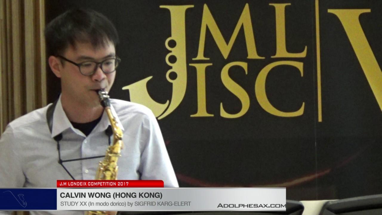 Londeix 2017 - Calvin Wong (Hong Kong) - XX In Modo Dorico by Sigfrid Karg Elert