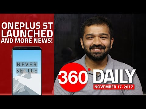 OnePlus 5T Launched, WhatsApp's Video Call Switch, and More (Nov 17, 2017)