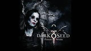 Watch Darkseed Striving For Fire video
