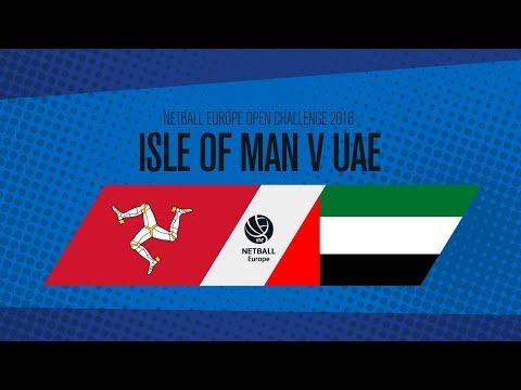 Isle of Man v UAE I Netball Europe Open Challenge 2018