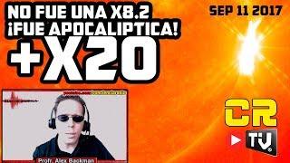 ACTUALIZACION  +X20 EXPLOSION APOCALIPTICA EN EL SOL SEP 11 2017
