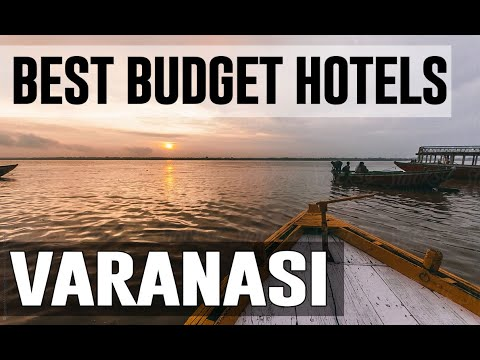 Cheap And Best Budget Hotels In Varanasi , India