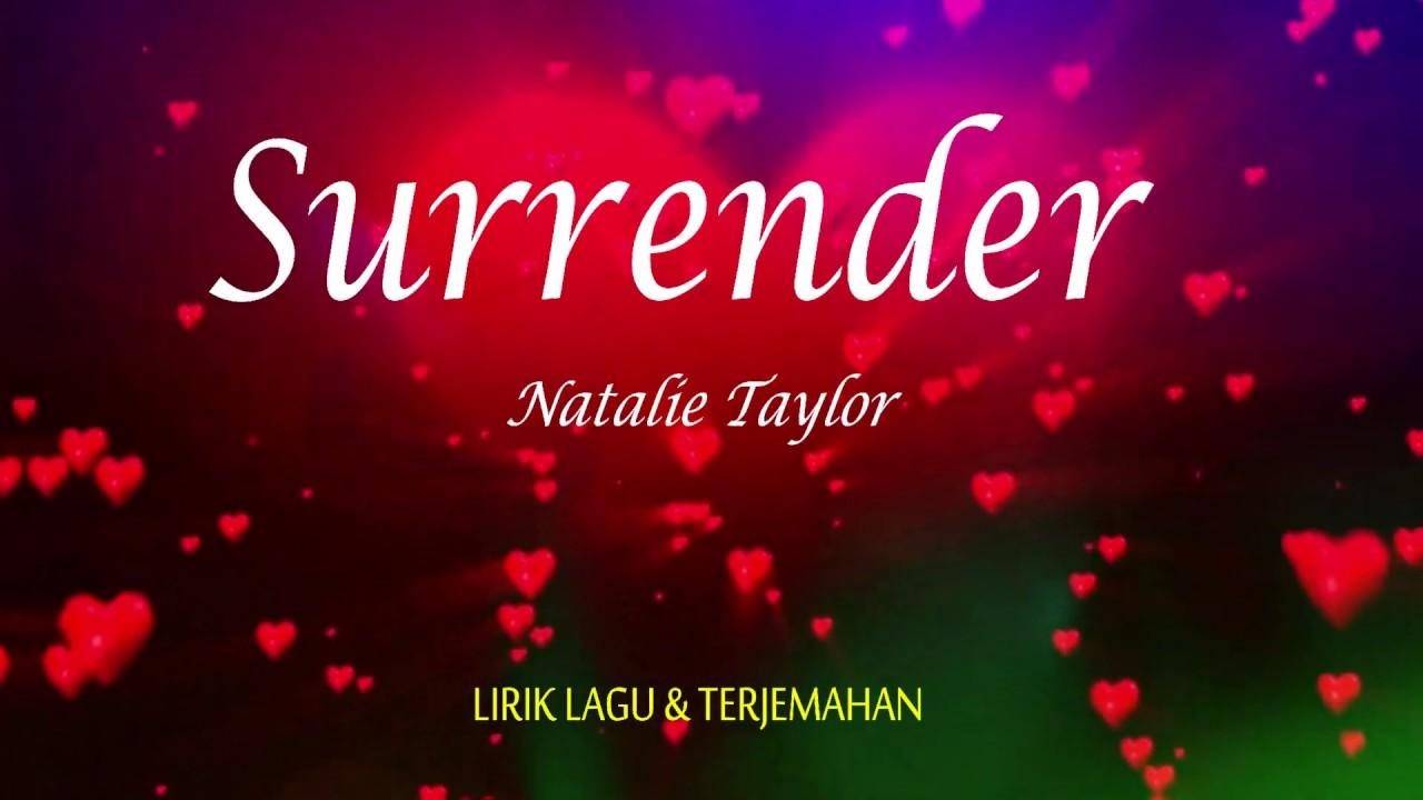 Surrender - Natalie Taylor Lrik Lagu - YouTube