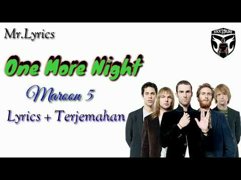 one-more-night-lirik-dan-terjemahan-|-maroon-5
