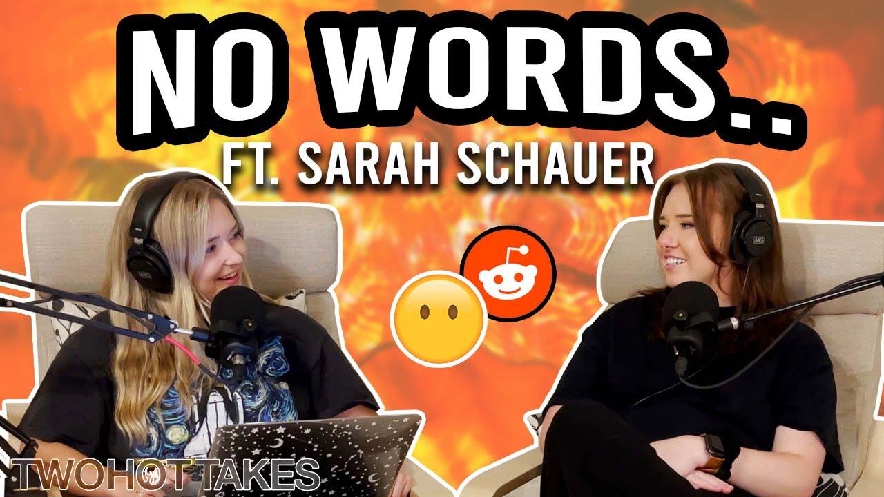 No Words.. Reddit Stories Ft. Sarah Schauer -- FULL EPISODE