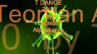 T DANCE Vol1  Kader-Destiny By Teoman Alpsakarya