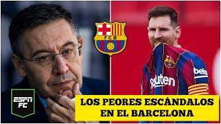 BARÇAGATE Todos los escándalos en el Barcelona con Lionel Messi y Josep Maria Bartomeu | ESPN FC