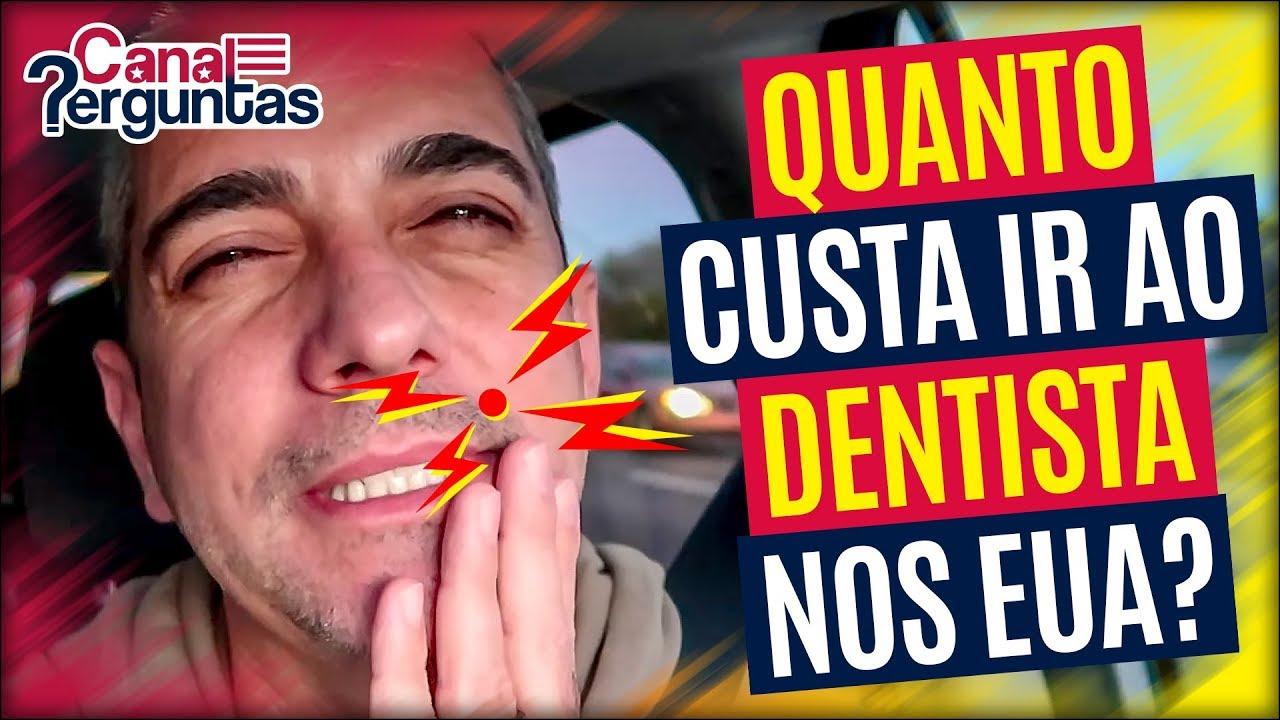 Quanto Custa Ir Ao Dentista Nos Eua Youtube