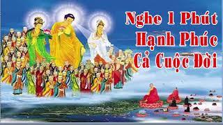 Lời Phật Dạy Rất Thực Tế Ai Có Duyên Với Phật Nghe 1 Phút Hạnh Phúc Cả Cuộc Đời - Nghe Rất ý Nghĩa