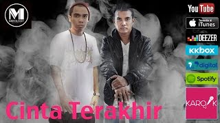 CINTA TERAKHIR - W.A.R.I.S Feat. Ezad Exists (versi promo) mp3 Full & Lirik
