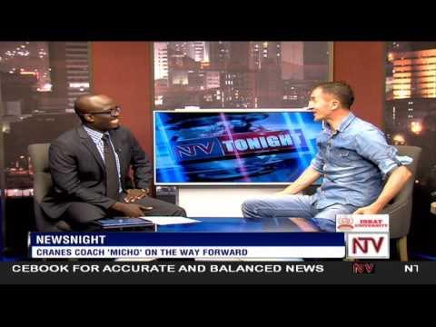 News Night: Uganda Cranes coach, Micho Sredojevic, on taking Uganda to AFCON 2017