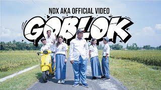 NDX AKA - Goblok